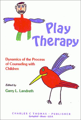 9780398062217: Play Therapy: Dynamics of the Process of Counseling with Children