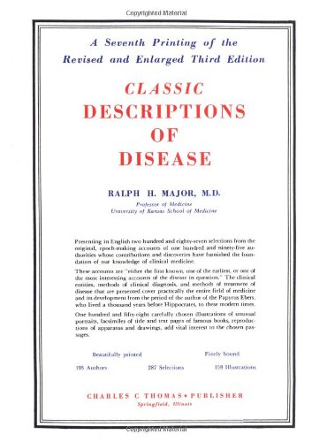 9780398062651: Classic Descriptions of Disease: With Biographical Sketches of the Authors