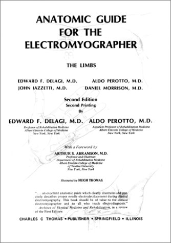 9780398063207: Anatomical Guide for the Electromyographer: The Limbs and Trunk