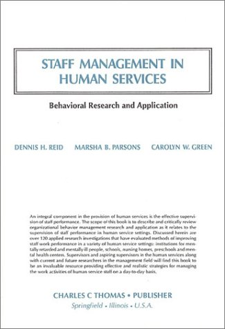 9780398063436: Staff Management in Human Services: Behavioral Research and Application