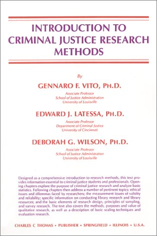 Introduction to Criminal Justice Research Methods: Vito / Wilson / Latessa