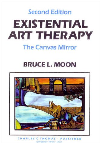 9780398065140: Existential Art Therapy: The Canvas Mirror