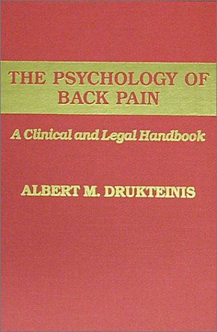9780398065591: The Psychology of Back Pain: A Clinical and Legal Handbook (American Series in Behavioral Science and Law)