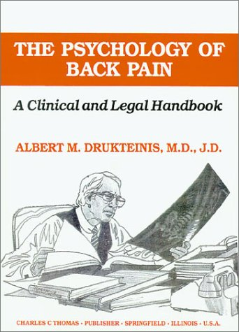 9780398065607: The Psychology of Back Pain: A Clinical and Legal Handbook (American Series in Behavioral Science and Law)