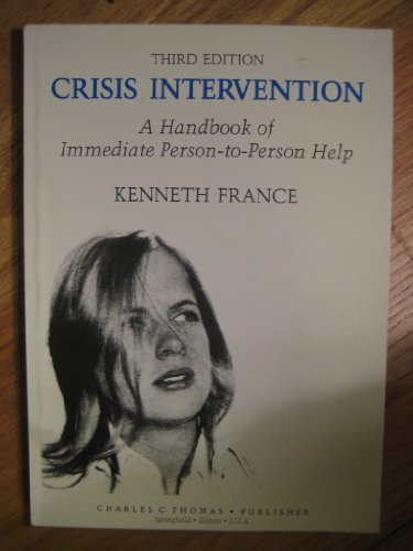 9780398065805: Crisis Intervention: A Handbook of Immediate Person-To-Person Help