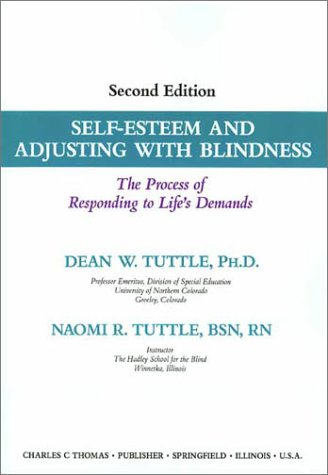 9780398065980: Self-Esteem and Adjusting With Blindness: The Process of Responding to Life's Demands