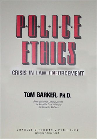 ethics in law enforcement Action research paper code of silence: ethics in law enforcement twenty-five basic law enforcement.