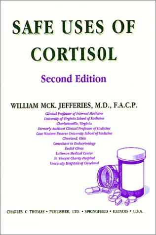 9780398066208: Safe Uses of Cortisol