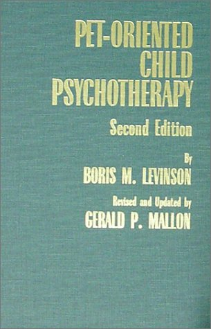 9780398066734: Pet-Oriented Child Psychotherapy