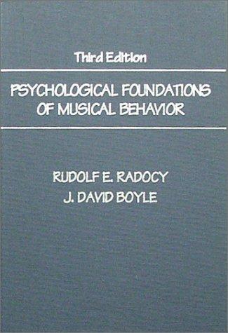 9780398067205: Psychological Foundations of Musical Behavior