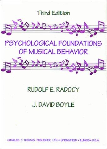 9780398067212: Psychological Foundations of Musical Behavior