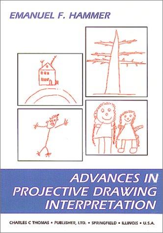 9780398067434: Advances in Projective Drawing Interpretation