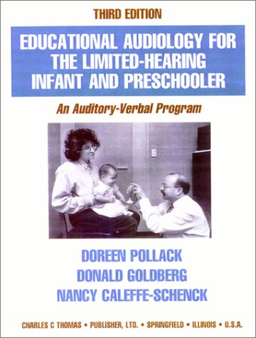 9780398067519: Educational Audiology for the Limited-Hearing Infant and Preschooler: An Auditory-Verbal Program