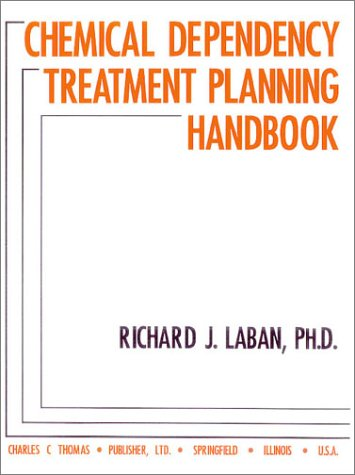9780398067762: Chemical Dependency Treatment Planning Handbook