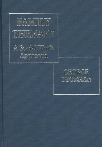 9780398067878: Family Therapy: A Social Work Approach