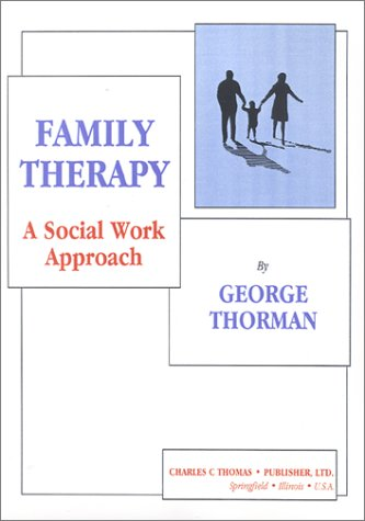 9780398067885: Family Therapy: A Social Work Approach