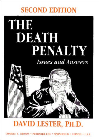 The Death Penalty: Issues and Answers: Lester, David