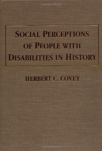 9780398068370: Social Perceptions of People With Disabilities in History