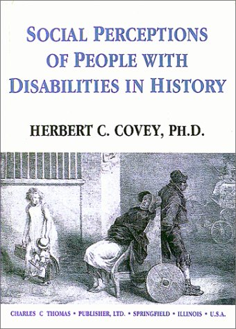 9780398068387: Social Perceptions of People With Disabilities in History