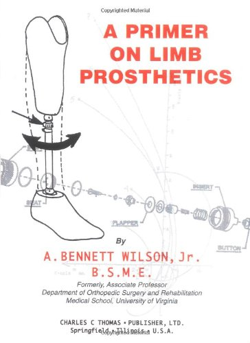 9780398068974: A Primer on Limb Prosthetics