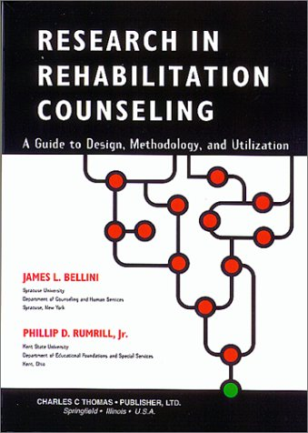 9780398069940: Research in Rehabilitation Counseling: A Guide to Design, Methodology, and Utilization