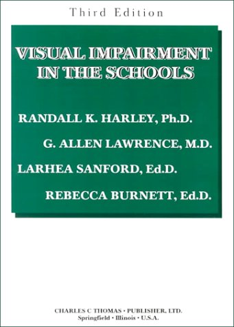 9780398070151: Visual Impairment in the Schools