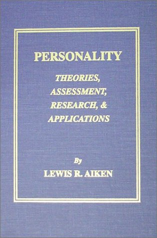 9780398071103: Personality: Theories, Assessment, Research, and Applications