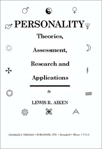 9780398071110: Personality: Theories, Assessment, Research, and Applications