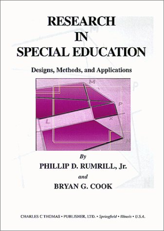 9780398071738: Research in Special Education: Designs, Methods, and Applications