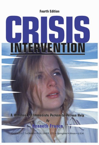 9780398072605: Crisis Intervention: A Handbook of Immediate Person-To-Person Help