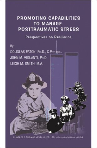 9780398073176: Promoting Capabilities to Manage Postraumatic Stress: Perspectives on Resilience