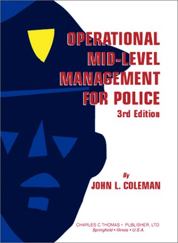 9780398073220: Operational Mid-Level Management for Police