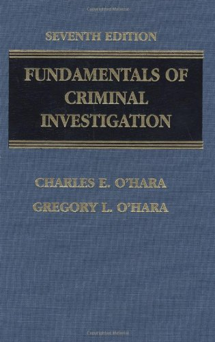 Fundamentals of Criminal Investigation (0398073295) by Charles E. O'Hara; Gregory L. O'Hara