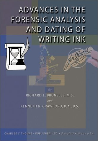 9780398073473: Advances in the Forensic Analysis and Dating of Writing Ink