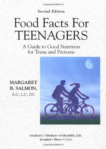 9780398073527: Food Facts for Teenagers: A Guide to Good Nutrition for Teens and Preteens
