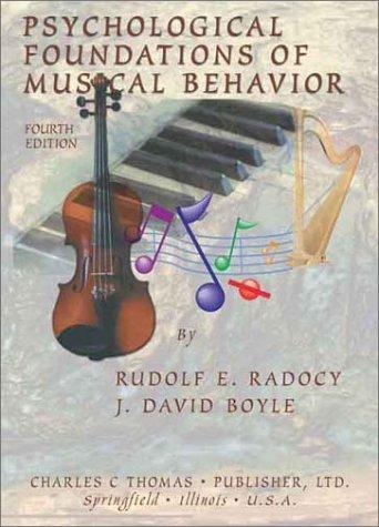 9780398073855: Psychological Foundations of Musical Behavior