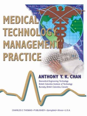 Medical Technology Management Practice: Chan, Anthony Y.
