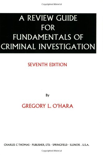 A Review Guide for Fundamentals of Criminal Investigation (0398074275) by Gregory L. O'Hara