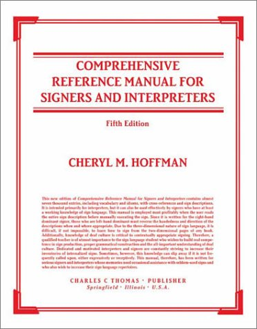 9780398074470: Comprehensive Reference Manual for Signers and Interpreters