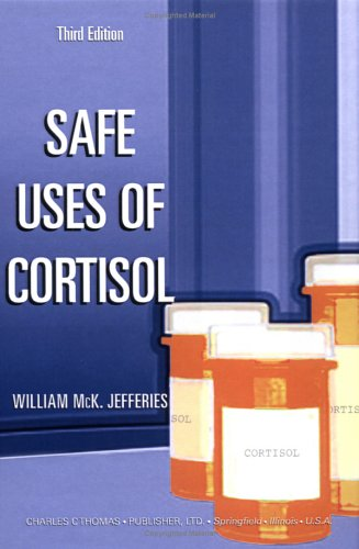 9780398075002: Safe Uses of Cortisol
