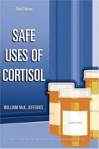9780398075019: Safe Uses of Cortisol
