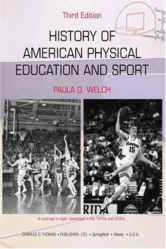 9780398075064: History of American Physical Education and Sport