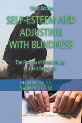 9780398075088: Self-Esteem and Adjusting With Blindness: The Process of Responding to Life's Demands
