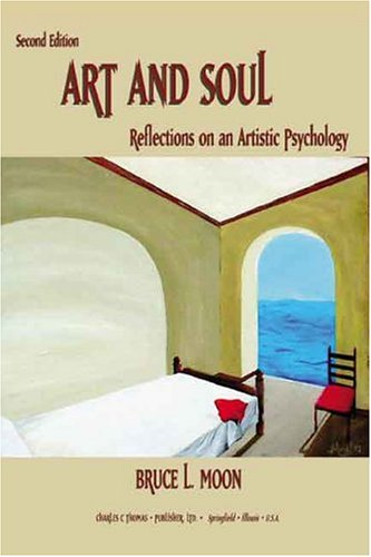 9780398075231: Art And Soul: Reflections On An Artistic Psychology
