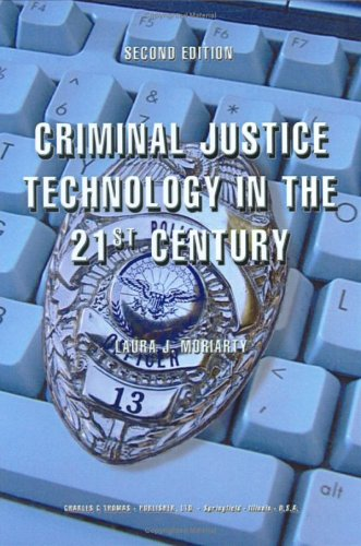 9780398075590: Criminal Justice Technology In The 21st Century