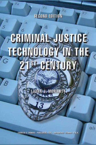 9780398075606: Criminal Justice Technology In The 21st Century