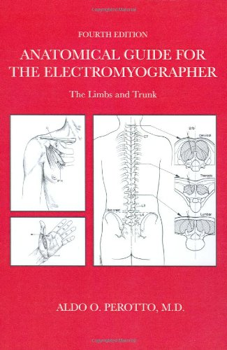 9780398075774: Anatomical Guide For The Electromyographer: The Limbs And Trunk