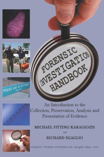 Forensic Investigation Handbook : An Introduction to: Richard Sgaglio; Michael
