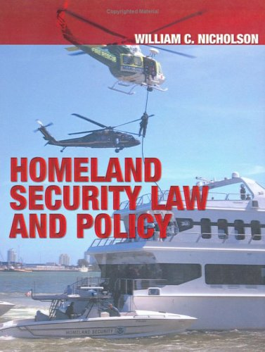 9780398075828: Homeland Security Law And Policy