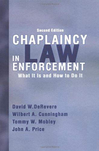 9780398075958: Chaplaincy in Law Enforcement: What Is It And How to Do It
